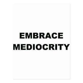 Embrace Mediocrity Postcard