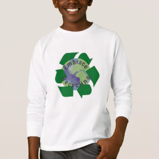 Embrace recycling T-Shirt