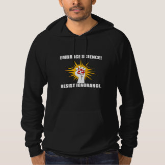 Embrace Science Resist Ignorance Hoodie