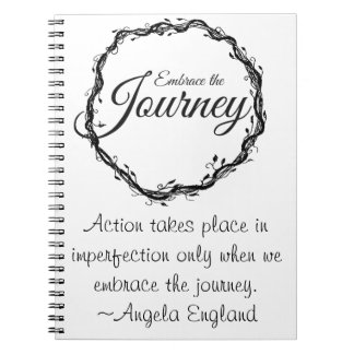 Embrace the Journey Notebook