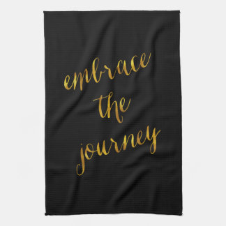 Embrace The Journey Quote Gold Faux Foil Courage Hand Towel