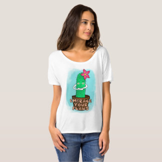 Embrace your flaws cactus T-Shirt