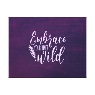 Embrace Your Inner Wild Canvas Print