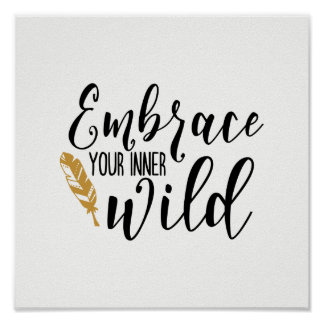 Embrace Your Inner Wild Poster