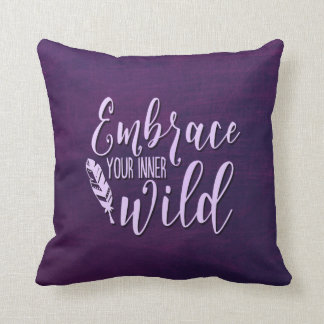 Embrace Your Inner Wild Throw Pillow
