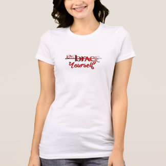 Embrace Yourself T-Shirt