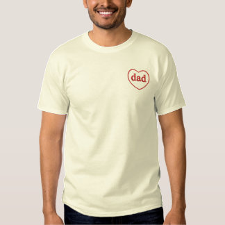 Embroidered Dad Heart Embroidered T-Shirt