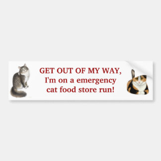 Emergency Cat Food Run Bumper Sticker