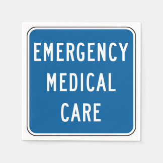 Emergency Medical Care Road Sign Paper Napkins
