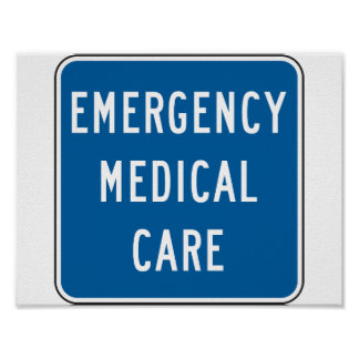 Emergency Medical Care Road Sign Poster