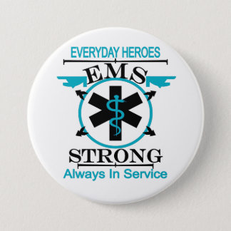 Emergency Medical Service Week Honoring EMS Worker 3 Inch Round Button