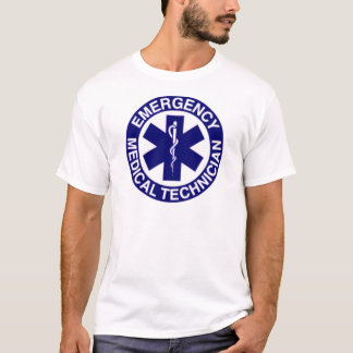EMERGENCY MEDICAL TECHNICIANS EMT T-Shirt