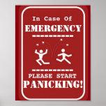 Emergency panic funny sign