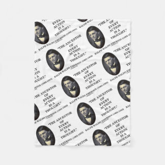 Emerson Ancestor Of Every Action Is A Thought Qte Fleece Blanket