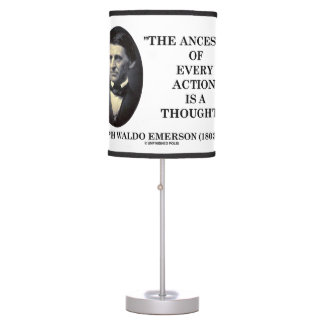 Emerson Ancestor Of Every Action Is A Thought Qte Table Lamp