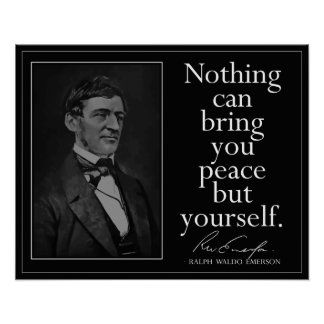 Emerson quote on Finding Peace Poster
