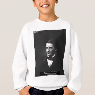 "Emerson ""Understanding"" Peace Quote Gifts & Cards Sweatshirt"