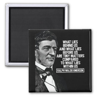 Emerson - What lies within us Quote Magnet