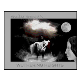 Emily Bronte joins Heathcliff and Cathy Poster