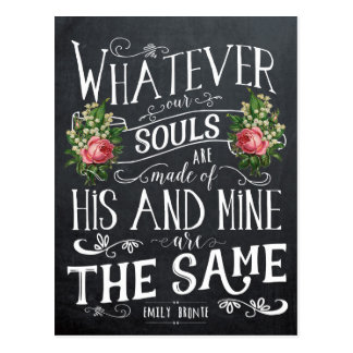 Emily Bronte quote postcard whatever our souls