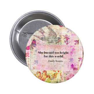 Emily Brontë, Wuthering Heights quote 2 Inch Round Button