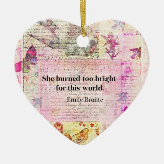Emily Brontë, Wuthering Heights quote Ceramic Heart Ornament