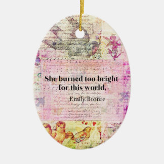Emily Brontë, Wuthering Heights quote Ceramic Oval Ornament