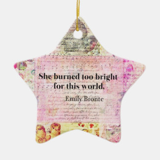Emily Brontë, Wuthering Heights quote Ceramic Star Ornament