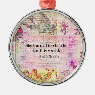 Emily Brontë, Wuthering Heights quote Silver-Colored Round Ornament