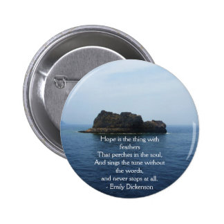 Emily Dickenson Inspirational  QUOTE for Healing 2 Inch Round Button