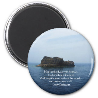 Emily Dickenson Inspirational  QUOTE for Healing 2 Inch Round Magnet