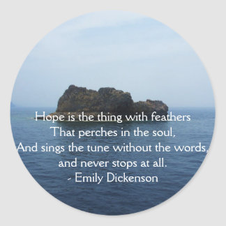 Emily Dickenson Inspirational  QUOTE for Healing Classic Round Sticker