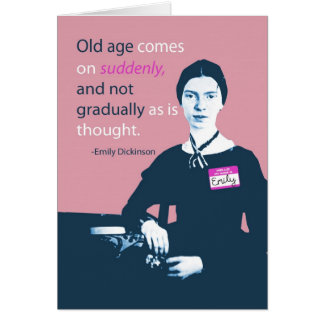 Emily Dickinson Belated Birthday Card