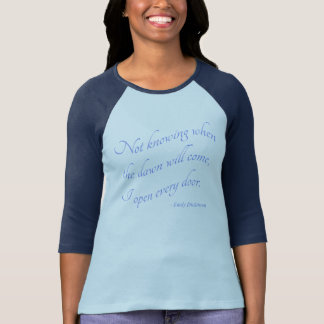 Emily Dickinson - I Open Every Door Blue T-Shirt
