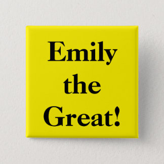 Emily the Great 2 Inch Square Button
