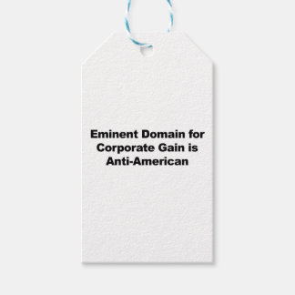 Eminent Domain for Corporate Gain is Anti-American Gift Tags