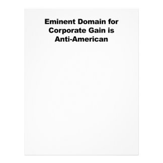 Eminent Domain for Corporate Gain is Anti-American Letterhead