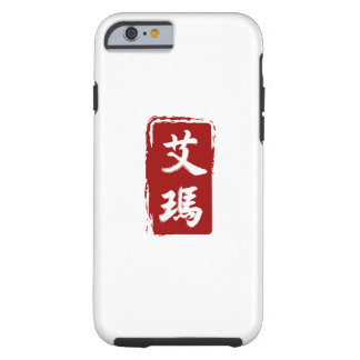 Emma Translated to Beautiful Chinese Glyphs Tough iPhone 6 Case