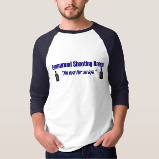 Emmanuel Shooting Range: an eye for an eye T-Shirt