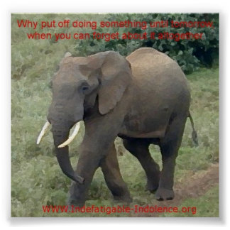 Emmet The Elephant On Procrastination Poster