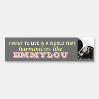 Emmylou Harris - Harmonize...bumpersticker Bumper Sticker