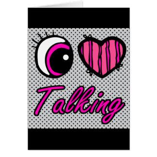 Emo Eye Heart I Love Talking Greeting Card