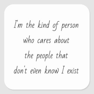 EMO I'M THE KIND OF PERSON WHO CARES ABOUT PEOPLE SQUARE STICKER