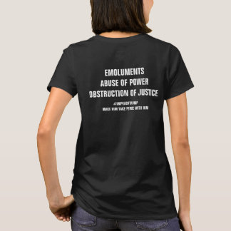 Emoluments Abuse of Power Obstruction Impeach T-Shirt