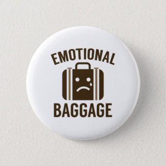 Emotional Baggage 2 Inch Round Button