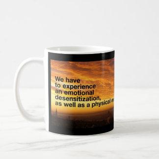 Emotional Desesensitization Coffee Mug