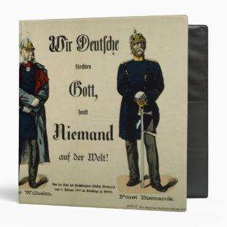 Emperor Wilhelm I and Prince Bismarck 3 Ring Binder