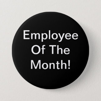 Employee Of The Month 3 Inch Round Button