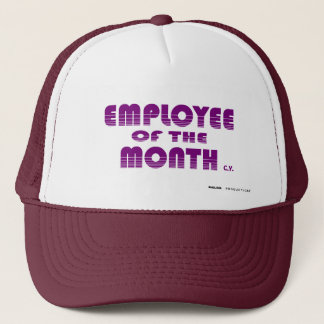 EMPLOYEE OF THE MONTH, biglins Trucker Hat