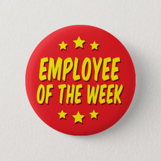 Employee of the Week 2 Inch Round Button